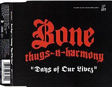 Bone Thugs-n-Harmony - Days of Our Livez.jpeg
