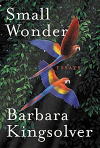 Front cover of Small Wonder by Barbara Kingsolver, showing two macaws in flight