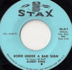 Born Under a Bad Sign (song) - Image: Born Under a Bad Sign single cover
