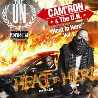 Heat in Here Vol. 1 - Image: Cam'ron HIH Vol. 1