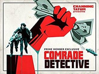 Comrade Detective - Image: Comrade Detective title card