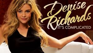 Denise Richards: It's Complicated - Image: Denise Richards It's Complicated