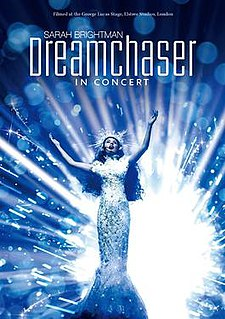 <i>Dreamchaser in Concert</i> 2013 video by Sarah Brightman