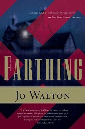 Farthing (novel) - Tor Books hardcover