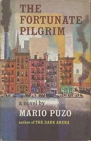 The Fortunate Pilgrim - First edition