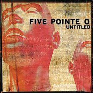 Untitled (Five Pointe O album) - Image: Fpoalbum