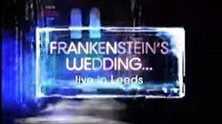 Frankensteins Wedding Live In Leeds Title Card.JPG