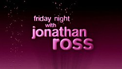 Friday Night with Jonathan Ross.jpg
