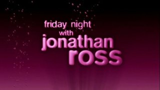 <i>Friday Night with Jonathan Ross</i> Former British television chat show