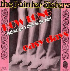 How Long (Betcha' Got a Chick on the Side) - Image: How Long (Betcha Got a Chick on the Side) (Pointer Sisters single cover art)