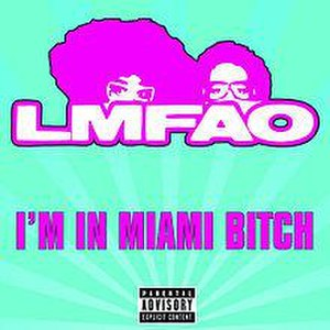 I'm in Miami Bitch - Image: I'm In Miami Bitch Single