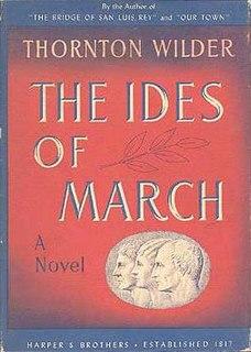 <i>The Ides of March</i> (novel) novel by Thornton Wilder