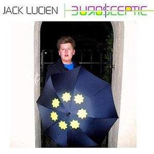 EuroSceptic - Image: Jack lucien eurosceptic