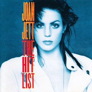 The Hit List (Joan Jett album) - Image: Joan Jett and the Blackhearts The Hit List Coverart
