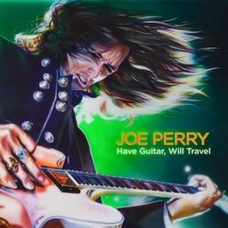 Have Guitar, Will Travel (Joe Perry album) - Image: Joeperryprojecthaveg uitarwilltravel