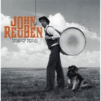 Word of Mouth (John Reuben album) - Image: John Reuben Word of Mouth