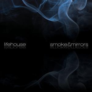 Smoke & Mirrors (Lifehouse album) - Image: Lifehouse smoke and mirrors