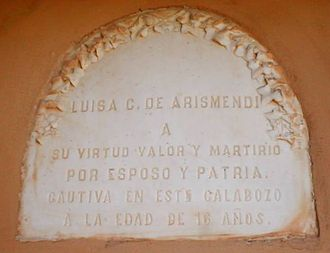 "Luisa Cáceres de Arismendi - A plaque at the Santa Rosa Fortress commemorating where Luisa was imprisoned. Translated to English, it reads: ""Luisa C de Arismendi for her virtue, valour and martyrdom for husband and country. Held captive in this jail at sixteen years old""."