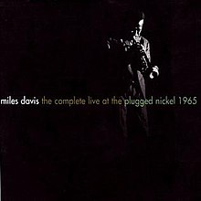 The Complete Live At Plugged Nickel 1965