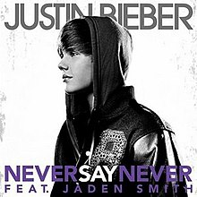 Never Say Never (Justin Bieber song) - Wikipedia