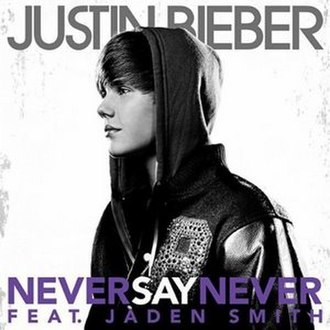 Never Say Never (Justin Bieber song) - Image: Never Say Never Single
