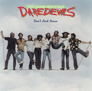 Don't Look Down (Ozark Mountain Daredevils album) - Image: Ozark m d