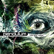 Pendulum-hold your colour.jpg