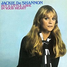 Image result for put a little love in your heart jackie deshannon  images