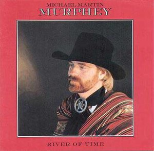 River of Time (Michael Martin Murphey album) - Image: River of Time (Michael Martin Murphey album)