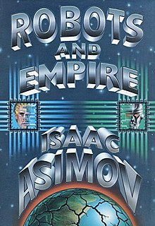 <i>Robots and Empire</i> Science fiction novel by the American author Isaac Asimov