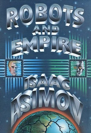 Robots and Empire - Cover of first edition (hardcover)