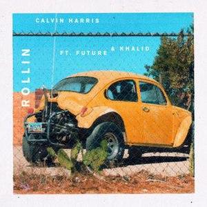 Rollin (Calvin Harris song) - Image: Rollin Calvin Harris
