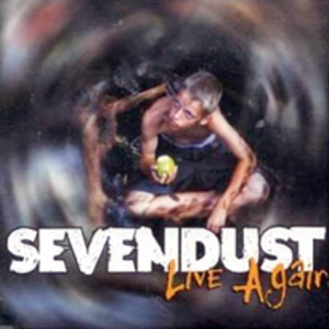 Live Again (Sevendust song) - Image: Sevendust live again
