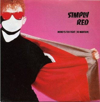 Money's Too Tight (to Mention) - Image: Simply red moneys too tight to mention elektra