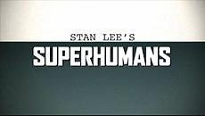 Stan Lee's Superhumans - Wikipedia