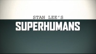 Picture of a TV show: Stan Lee's Superhumans