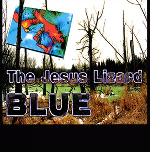 Blue (The Jesus Lizard album) - Image: TJL Blue