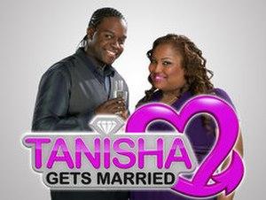 Tanisha Gets Married - Image: Tanisha Gets Married