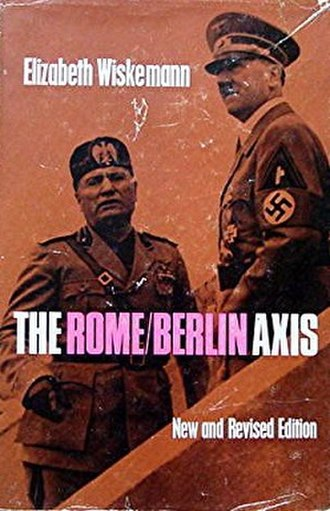 The Rome-Berlin Axis - 1966 revised edition