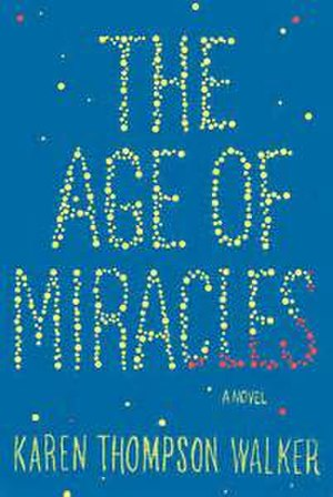 The Age of Miracles - Image: The Age Of Miracles Novel