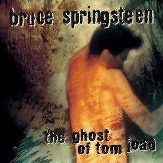 The Ghost of Tom Joad - Image: The Ghost of Tom Joad