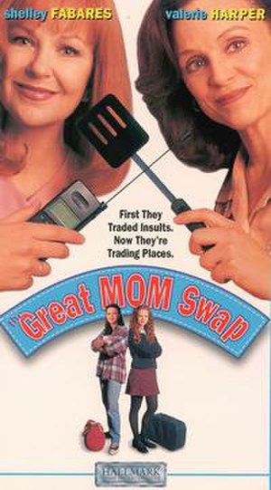 The Great Mom Swap - Image: The Great Mom Swap