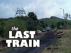 The Last Train - intro card.jpg