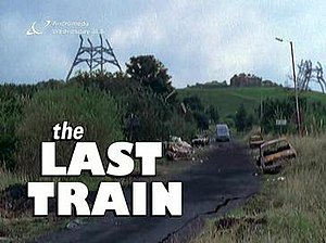 The Last Train (TV series) - The superimposed title for The Last Train at the start of episode 2