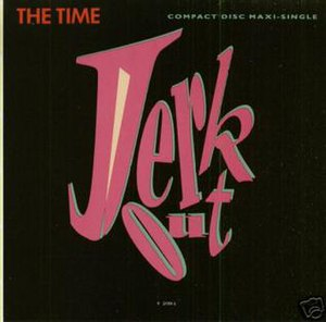 Jerk Out - Image: The Time Jerk Out