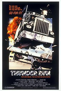<i>Thunder Run</i> (film) 1986 action film directed by Gary Hudson