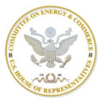 United States House Committee on Energy and Commerce - U.S. House Committee on Energy and Commerce official Seal.