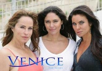 Venice: The Series - Chappell, Leccia and Bjorlin