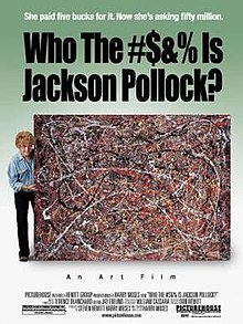 Who the bleep is jackson pollock.jpg