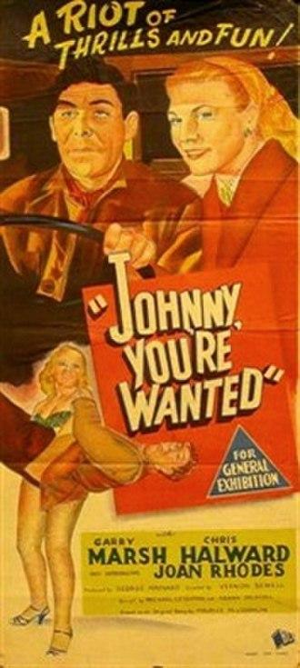 Johnny, You're Wanted - Original Australian daybill